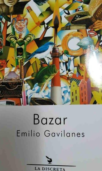 bazar, emilio gavilanes, libro